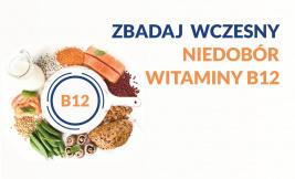 WCZESNY NIEDOBÓR WITAMINY B12
