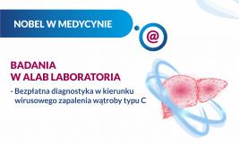 NOBEL W MEDYCYNIE. BADANIA W ALAB LABORATORIA - BEZPŁATNA DIAGNOSTYKA HCV